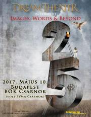 a Concerto Music bemutatja: Dream Theater: Images, Words & Beyond – 25th Anniversary Tour