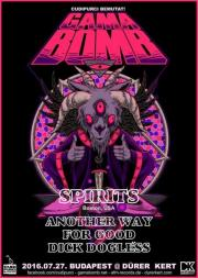 GAMA BOMB/irl & Spirits/usa & Another Way & For Good & Dick D�gless koncert Budapesten