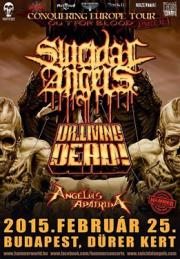 Suicidal Angels / Dr. Living Dead / Angelus Apatrida