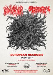 Euorpean Necrosis Tour: Blood Incantation [USA] x Spectral Voice [USA] + vendégek