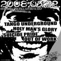 Suicide Pride, Holymen�019s Glory, Tango Underground, Out Of Work