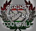 Against Modern Football!