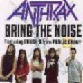 Anthrax - Bring The Noise Single
