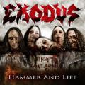 Exodus - Hammer and Life single