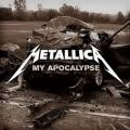 Metallica - My Apocalypse (single)