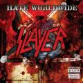 Slayer - Hate Worldwide (single)