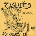 The Casualties - 40 Oz. Casualty (EP)