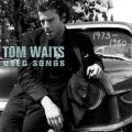 Tom Waits - Used Songs