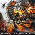 Waking The Cadaver - Beyond Cops Beyond God